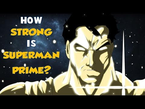 How Strong Is Superman Prime One Million?