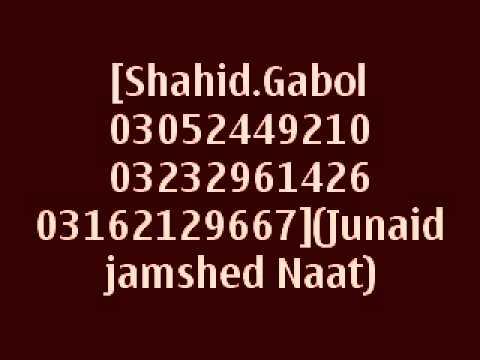 Junaid Jamshed New Naat 2015 Junaid Jamshed Naat video