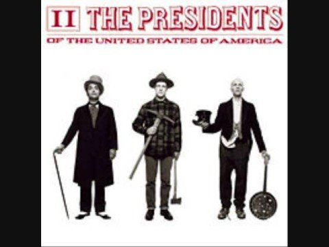 Presidents Of The United States Of America - Bath Of Fire