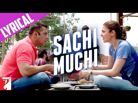 Lyrical: Sachi Muchi Song With Lyrics | Sultan | Salman Khan | Anushka Sharma