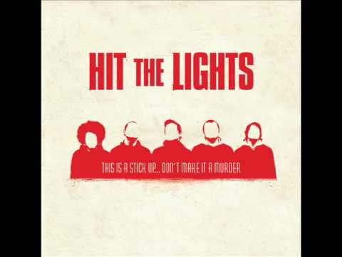 Hit The Lights - Call Outyou Are The Dishes