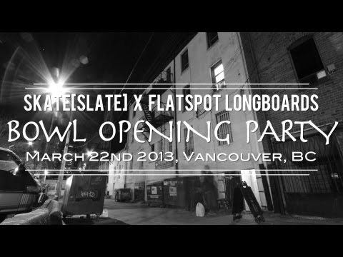 Flatspot X Skate[Slate] Bowl Opening Party