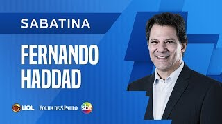 SABATINA COM FERNANDO HADDAD - UOL/FOLHA/SBT - 17/09