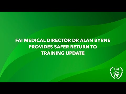 FAI Medical Director Dr. Alan Byrne issues Safer Return to Training update