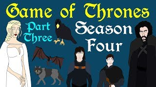 Game of Thrones: Season 4 (Part 3 of 3)