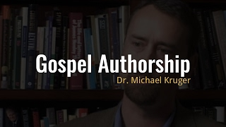 Video: Who wrote the Gospels? - Michael Kruger - Ehrman Project