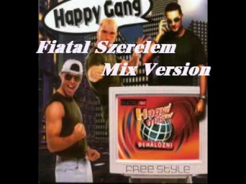 Happy Gang - Fiatal Szerelem (Mix Version)
