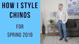 How to Style Chinos for Spring 2019