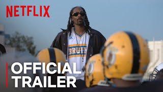 Coach Snoop | Official Trailer [HD] | Netflix