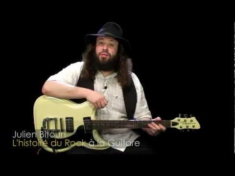 L'histoire du rock à la Guitare - Julien Bitoun