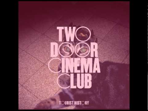 Two Door Cinema Club - 'Cigarettes in the Theatre' Music Videos