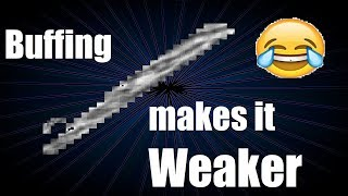 terraria crazy buffed up Admin Sword makes it weaker lol