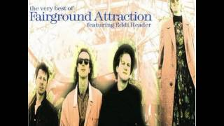 Fairground Attraction - Walking After Midnight