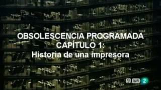 OBSOLESCENCIA PROGRAMADA: Cap. 1: La impresora