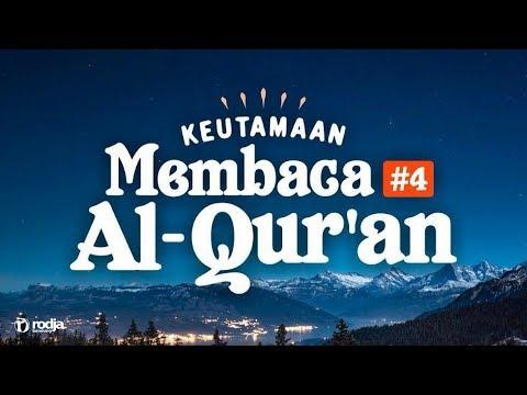 Keutamaan Membaca Al-Qur'an #4 | Ustadz Abu Haidar As-Sundawy