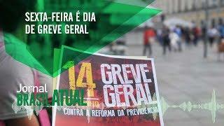 🔴 Greve Geral nesta sexta-feira – Moro na CCJ do Senado – Jornal Brasil Atual (12.06.2019)