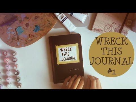 Wreck This Journal // УНИЧТОЖЬ МЕНЯ // ИДЕИ И ПРОЦЕСС ОФОРМЛЕНИЯ