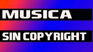 Musica electronica sin copyright N#2
