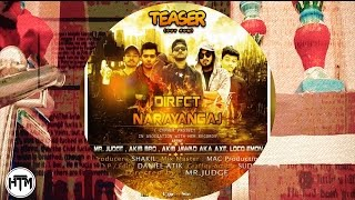 Direct Narayanganj (Teaser) | Cypher Project | HTM Records