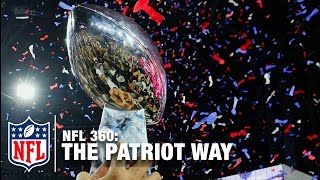 What Is The Patriot Way? | NFL Network