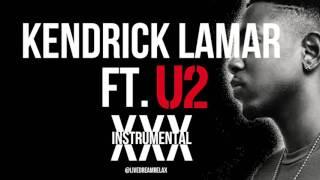 KENDRICK LAMAR FT. U2 - XXX INSTRUMENTAL