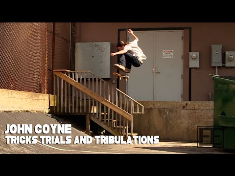 JOHN COYNE - TRICKS , TRIALS AND TRIBULATIONS