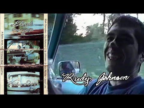 Video Days - Rudy Johnson Part | Blind Skateboards