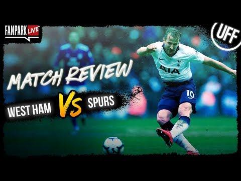 West Ham United vs Tottenham Hotspur - Goal Review - FanPark Live