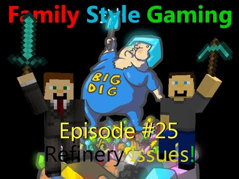 FSG Technic Big Dig 1.3.13 - Episode 25: Refinery Issues!