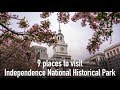 9 places to visit in Independence National Historical Park in Philadelphia