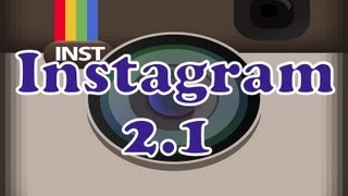 INSTAGRAM 2.1 FOR IOS