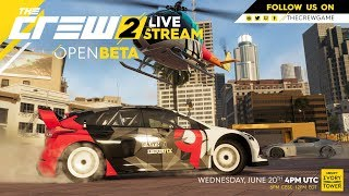 The Crew 2 - Open Beta Official Livestream