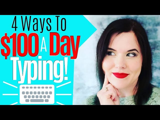 Work At Home Jobs | Make Money Online Typing ($100 a Day Or More)