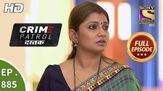 Crime Patrol Dastak - Ep 885 - Full Episode - 15th October, 2018
