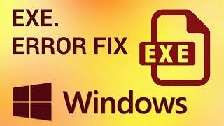 How to Run an EXE file if Windows Can't Run it (Windows EXE Fix)