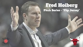 Fred Hoiberg - Pitch Series - Flip Jersey