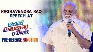 Raghavendra Rao Speech At Achari America Yatra Pre Release Event