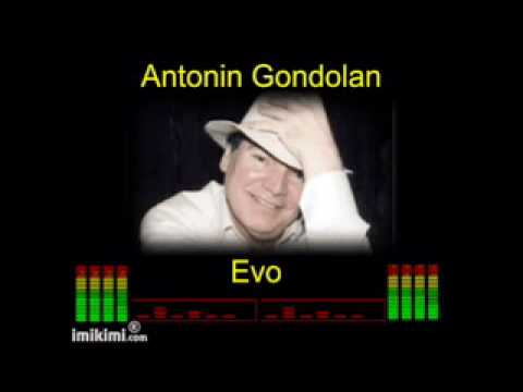 Antonin Gondolan - Evo