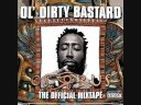 "OL DIRTY BASTARD ""DIRTY DIRTY"" OSIRUS MIXTAPE"
