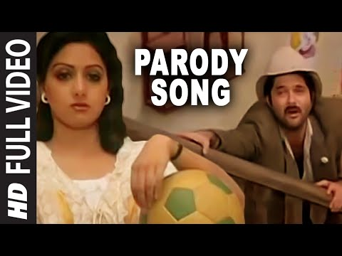 Parody Song [Full Song] | Mr. India | Anil Kapoor, Sridevi