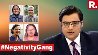 Watch Republic TV Expose #NegativityGang | The Debate With Arnab Goswami