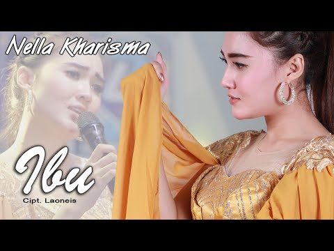 Download IBU ~ Nella Kharisma   |     Mp4 baru