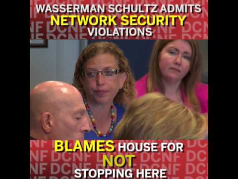 Wasserman Schultz admits she has breached network security.