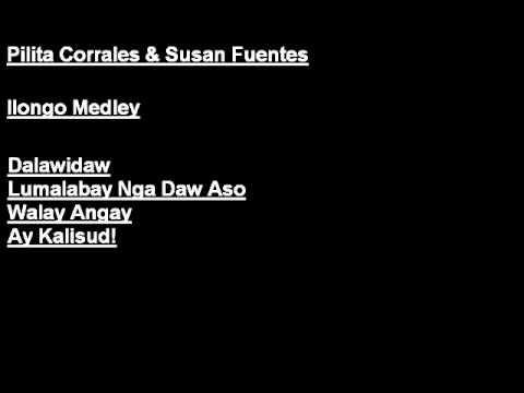 Pilita Corrales & Susan Fuentes (duet): Ilongo Medley (ilonggo hiligaynon Visayan) video