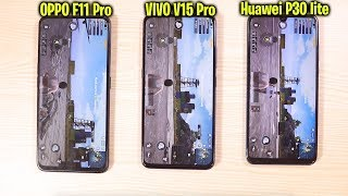 OPPO F11 Pro Vs Vivo V15 Pro Vs Huawei P30 lite Ultimate Comparison