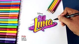 Cómo dibujar el logo de Soy Luna (Logotipo de Soy Luna)