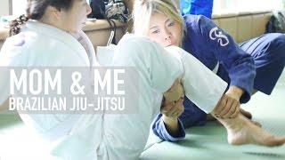 Mom and Me doing Brazilian Jiu-Jitsu