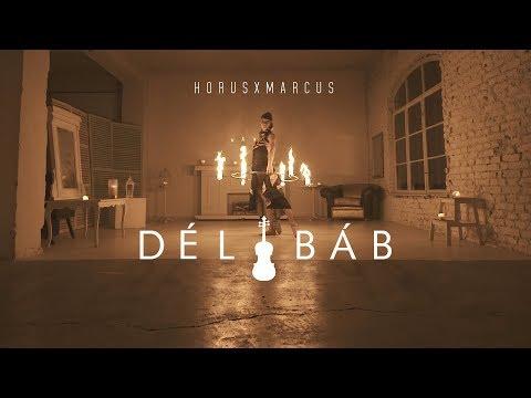 Horus X Marcus - Délibáb (Official Music Video)