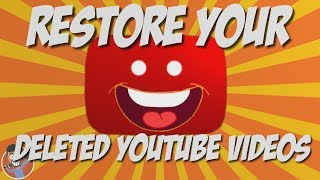 How to Restore Deleted YouTube Videos (PROOF!!!)
