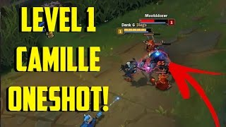 LEVEL 1 CAMILLE ONESHOT! [ League of legends ]